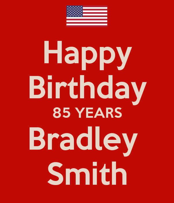 happy-birthday-85-years-bradley-smith_haldan.png