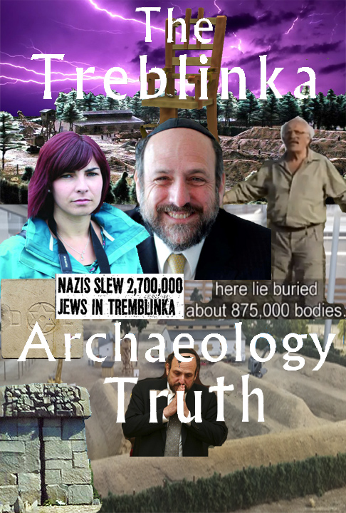 The Treblinka Archaelogy Truth.jpg