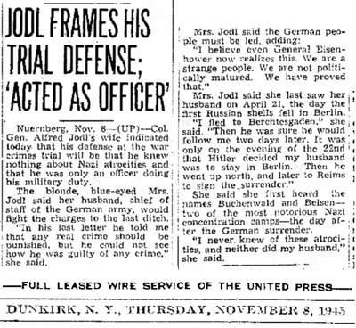 Jodl Frames His Trial Defense - Acted as an Officer - Jodls wife denies Holocaust claims - United Press - Nov 8 1945.png
